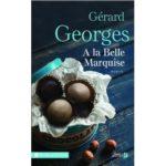 A la belle marquise/ Gérard GEORGES