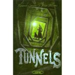 Tunnels/ Roderick GORDON et Brian HILLIAMS
