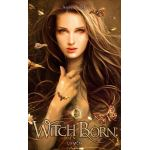 Witch Born/ Amber ARGYLE