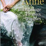 Un mariage en eaux troubles/ Sylvie ANNE