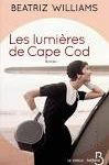 Les lumières de Cape Cod/ Beatriz WILLIAMS